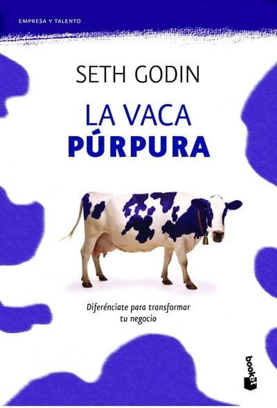 La vaca púrpura. Seth Godin